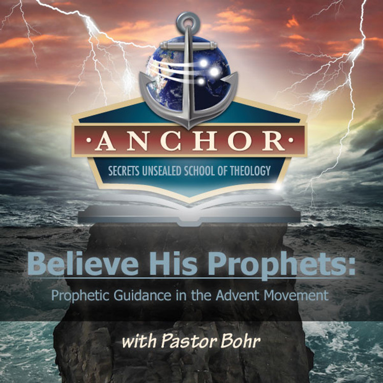 anchor class believe his prophets prophetic guidance in. Black Bedroom Furniture Sets. Home Design Ideas