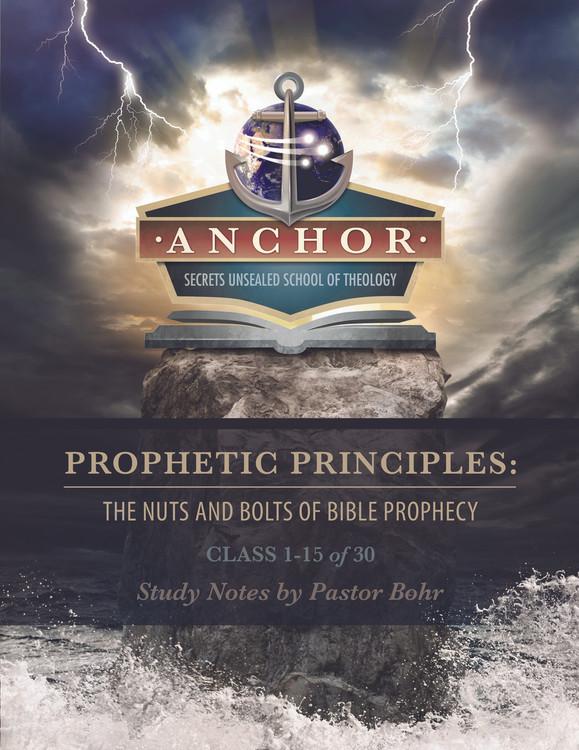 Prophetic Principles Class 1-15 of 30 - Digital Download