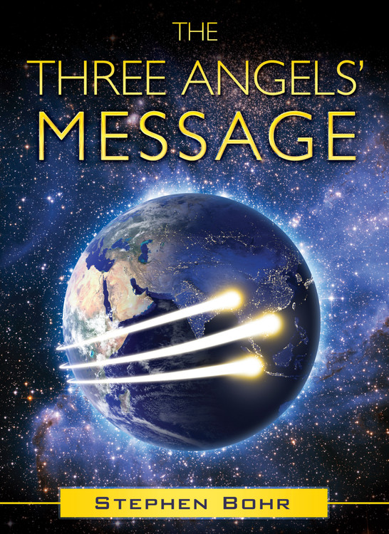 The Three Angels' Message - Digital Download