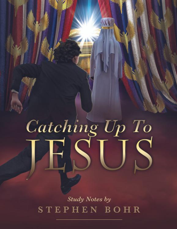 Catching Up To Jesus - Digital Download