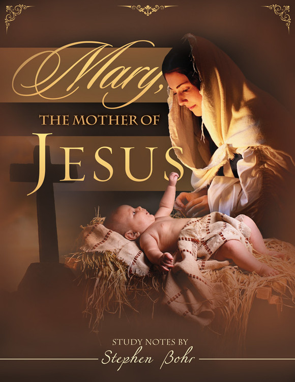 Mary, the Mother of Jesus - Digital Download