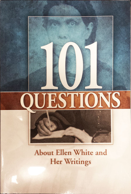 101 Questions About Ellen White and Her Writings - Book