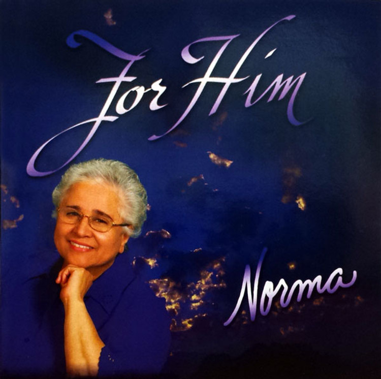 Norma C. Montez, For Him - Music CD