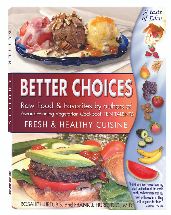 Better Choices Fresh & Healthy Cuisine - Cookbook