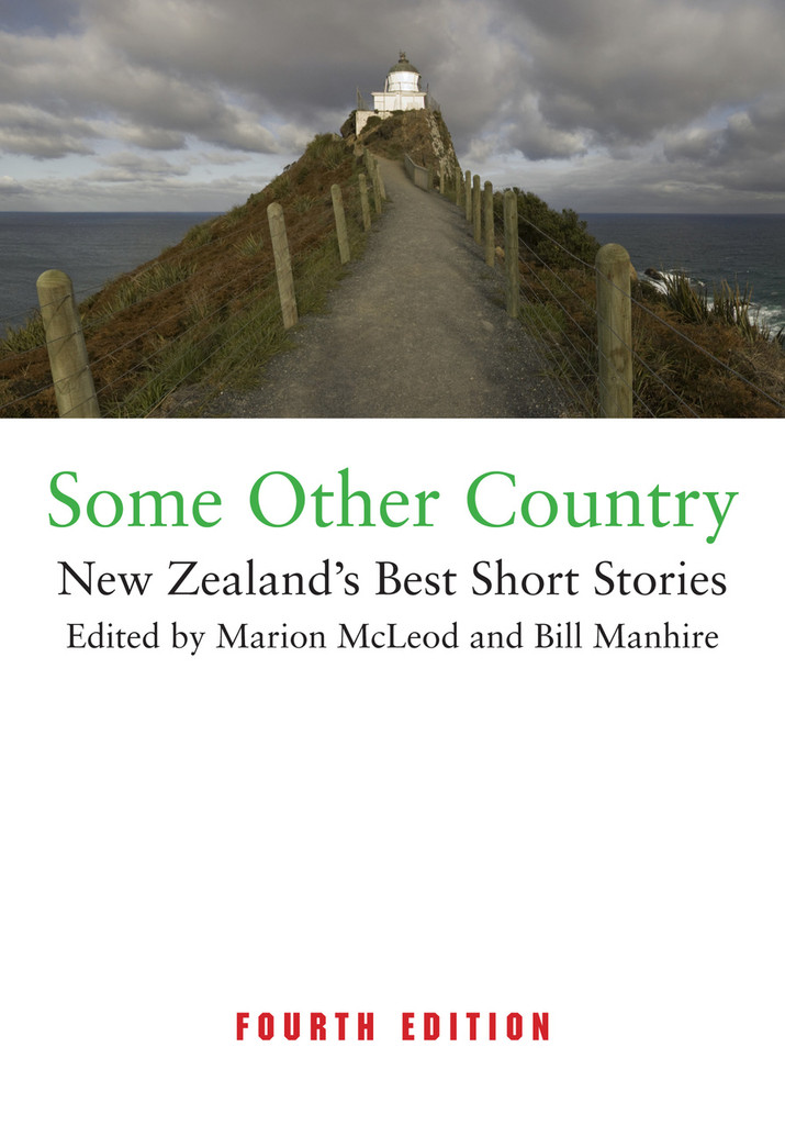 Some Other Country: New Zealand's Best Short Stories (fourth ed)