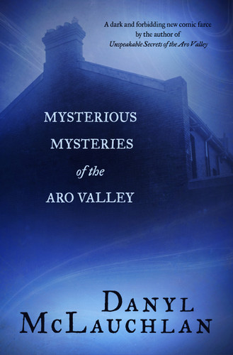Mysterious Mysteries of the Aro Valley
