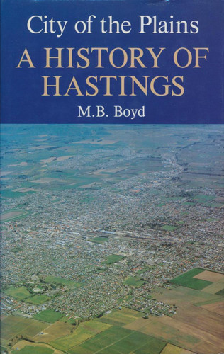 City of the Plains: A History of Hastings