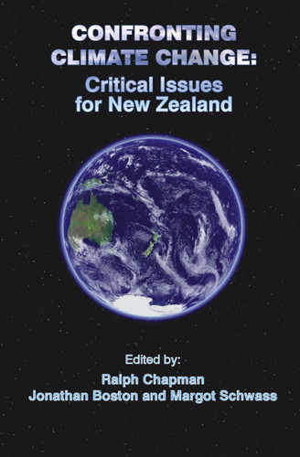 Confronting Climate Change: Critical Issues for New Zealand