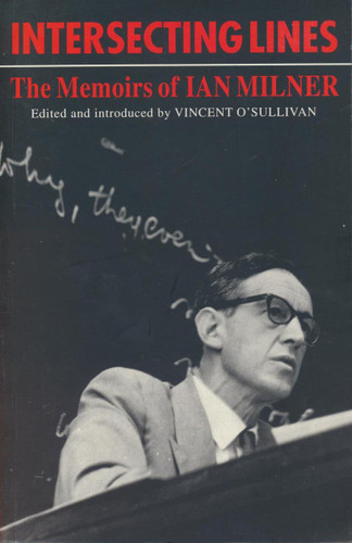 Intersecting Lines: Memoirs of Ian Milner