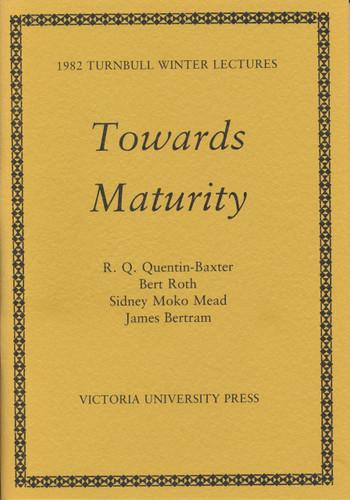 Towards Maturity
