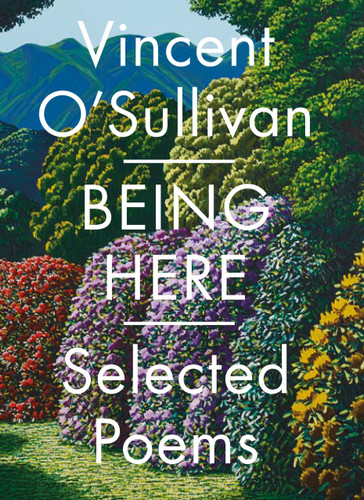 Being Here: Selected Poems