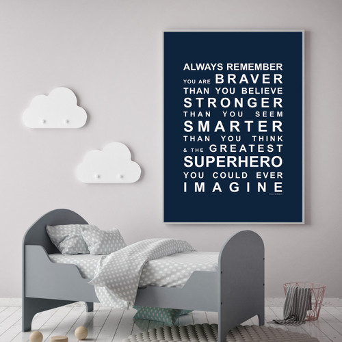 inspirational artwork for office. Always Remember - You\u0027re A Superhero Wall Art Print In Navy With Optional  White Inspirational Artwork For Office H