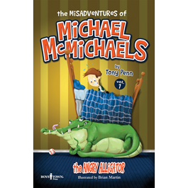 The Misadventures of Michael McMichaels Vol. 1: The Angry Alligator by Tony Penn Item #58-001