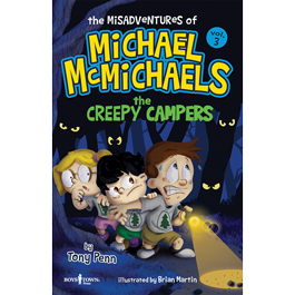 The Misadventures of Michael McMichaels Vol. 3: The Creepy Campers by Tony Penn Item #58-003