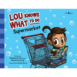 Lou Knows What To Do: Supermarket by Kimberly Tice and Venita Litvack Item #60-001