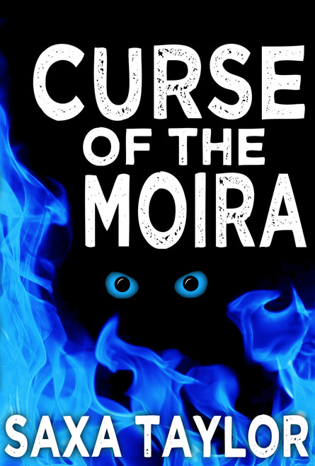 Curse of the Moira by Saxa Taylor