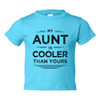 My Aunt Is Cooler Baby Shirt
