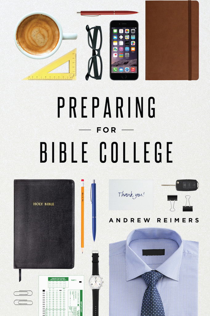 Preparing for Bible College