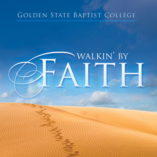 Walkin' By Faith