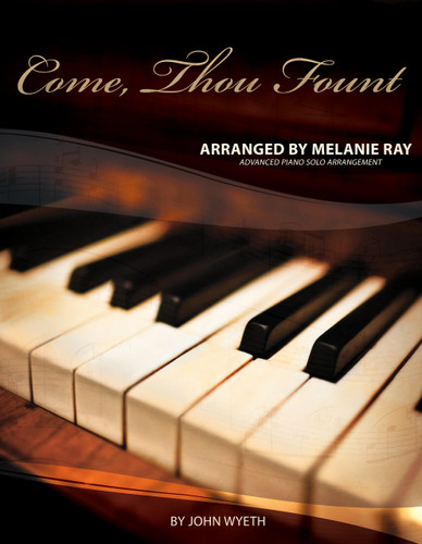 Piano Solo: Come, Thou Fount