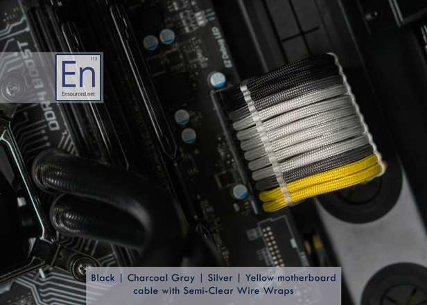 Black   Charcoal Gray   Silver   Yellow Motherboard cable with Semi-Clear Wire Wraps