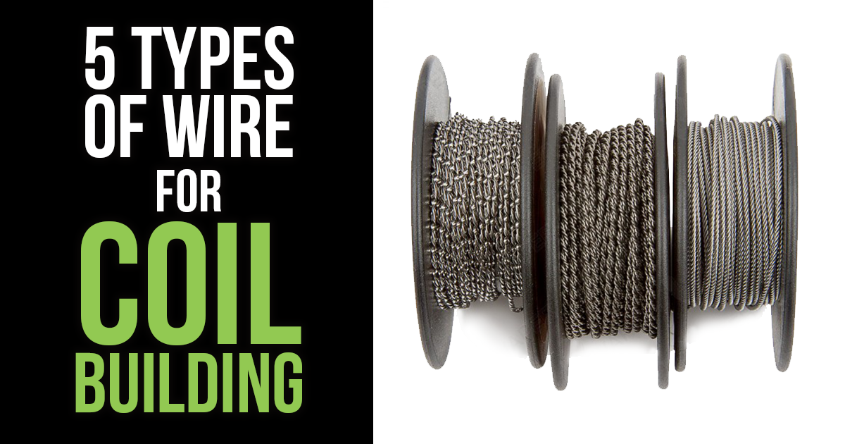 5 types of wire for coil building