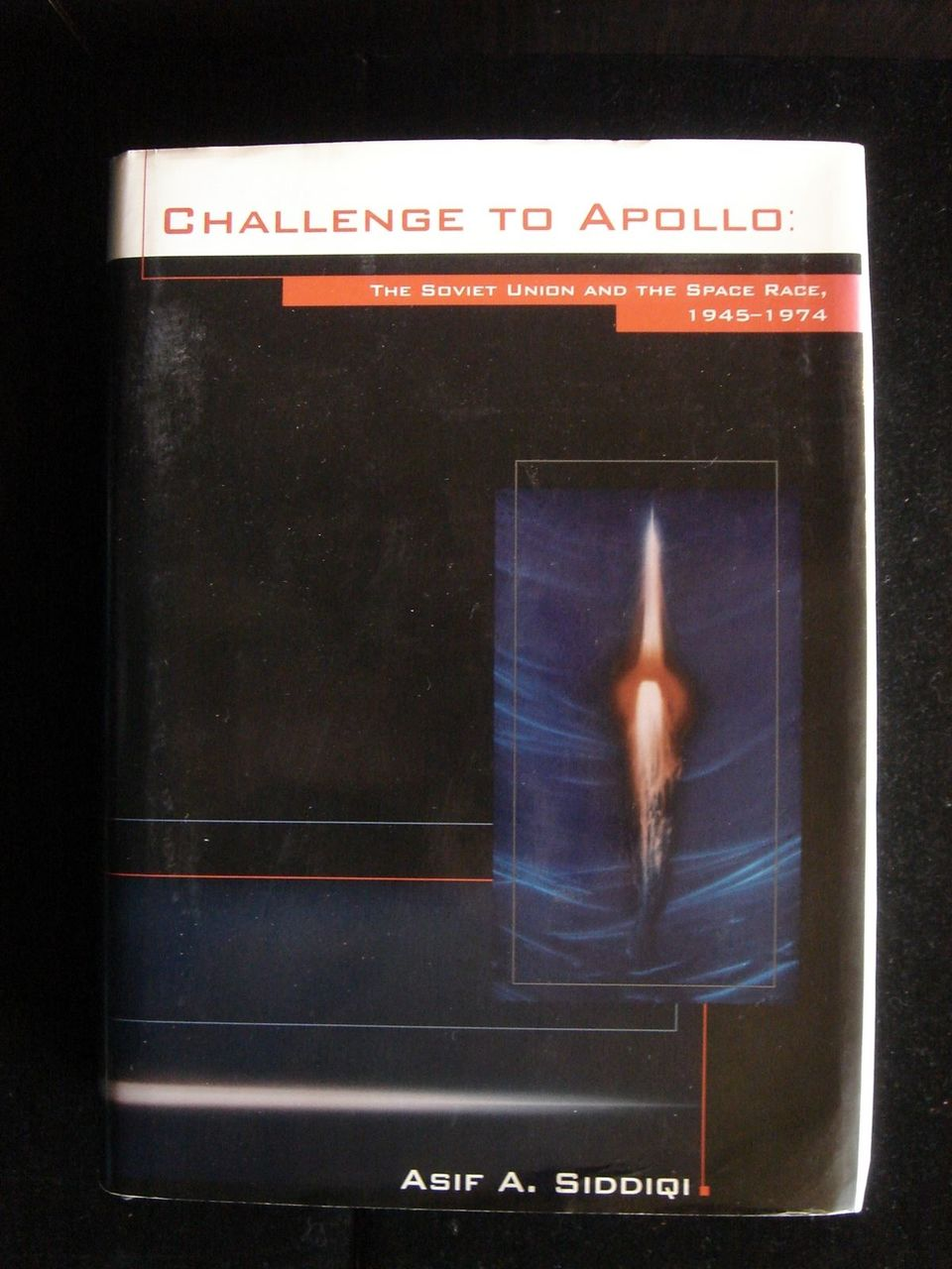 Challenge to Apollo:  The Soviet Union and the Space Race, 1945-1974