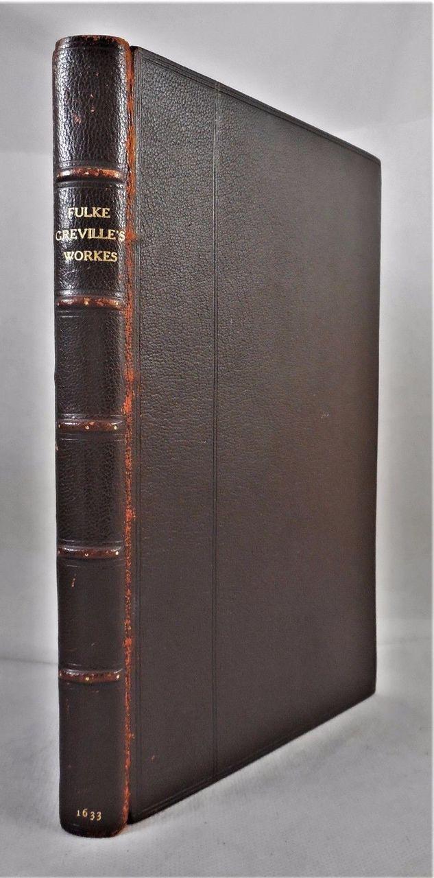FULKE GREVILLE'S WORKES- Seyle:1633; Caelica sonnets custom binding leatherbound