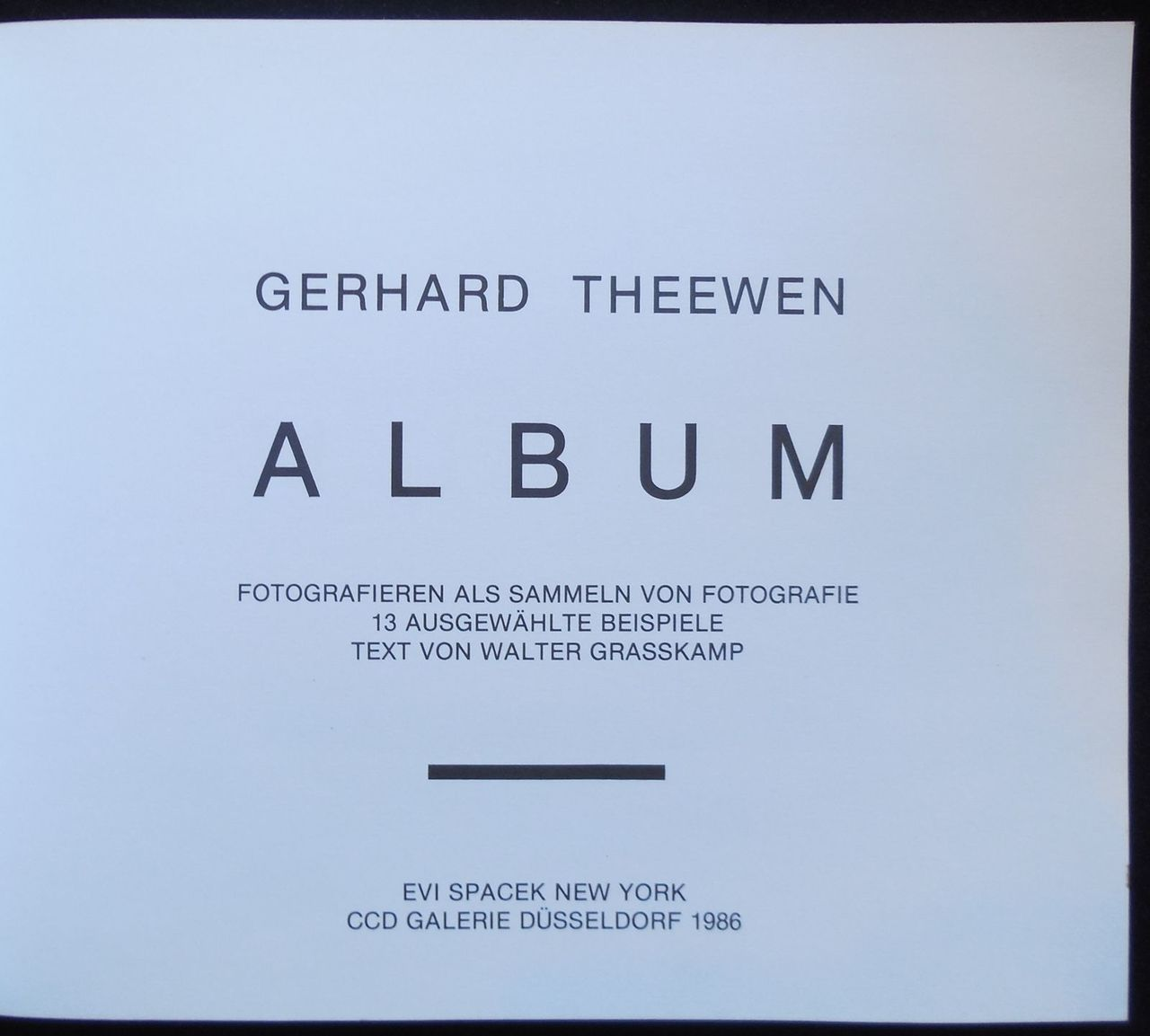 GERHARD THEEWEN ALBUM: PHOTOGRAPHING AS COLLECTING PHOTOGRAPHY ...