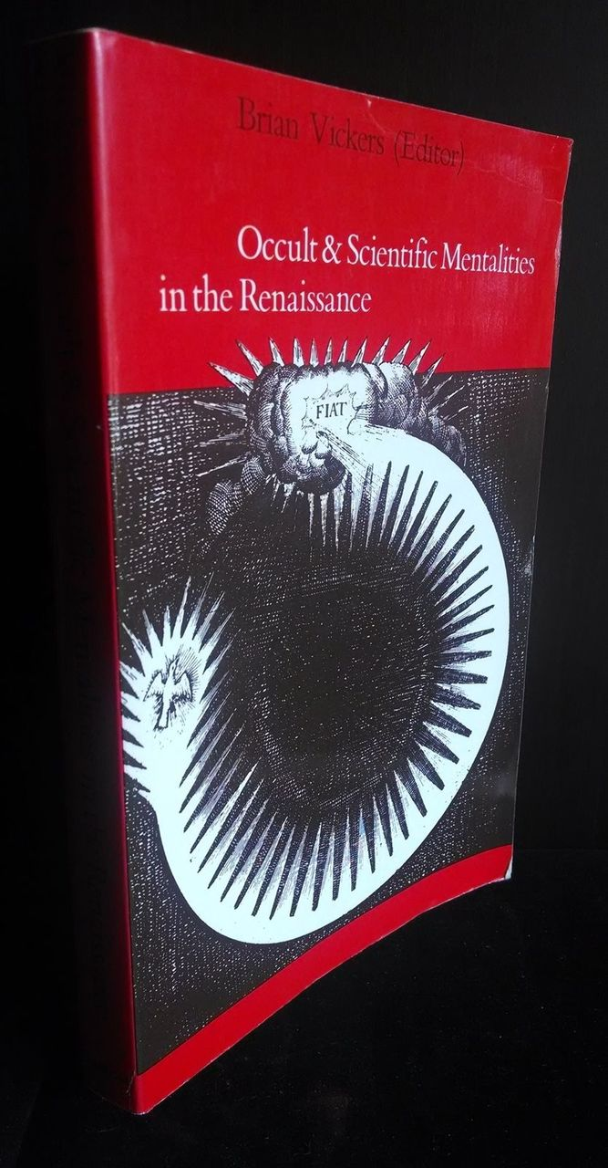 OCCULT & SCIENTIFIC MENTALITIES IN THE RENAISSANCE 1984 Science Occultism