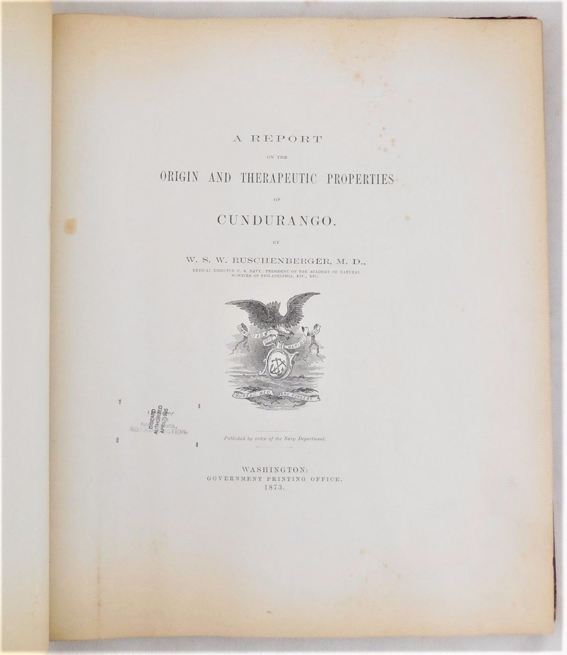 A REPORT ON THE ...CUNDURANGO, by W.S.W. Ruschenberger - 1873