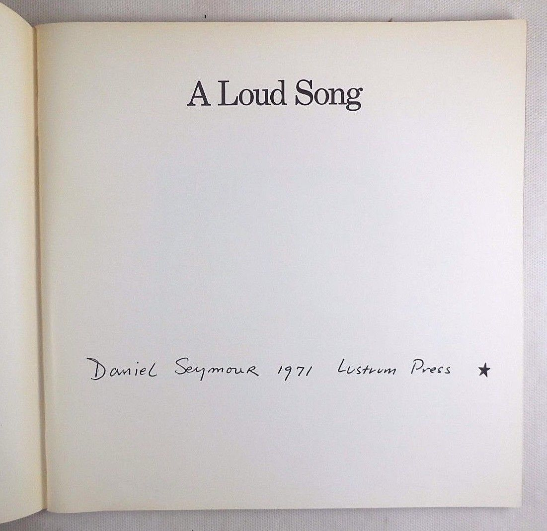 A LOUD SONG, by Daniel Seymour - 1971 [1st Ed]