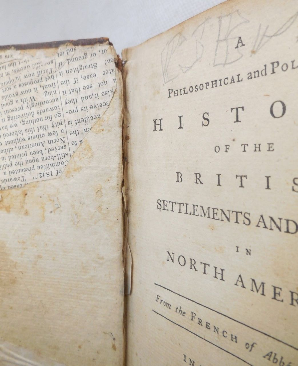 A PHILOSOPHICAL AND POLITICAL HISTORY OF THE BRITISH SETTLEMENTS AND TRADE, Vol 1, by Guillaume Thomas Raynal - 1776 [1st Eng Ed]
