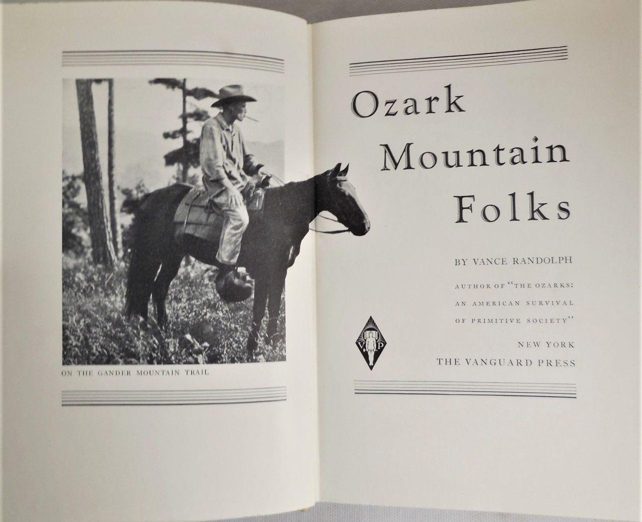 OZARK MOUNTAIN FOLKS, Vance Randolph - 1932 [1st Ed.] American Folklore VG