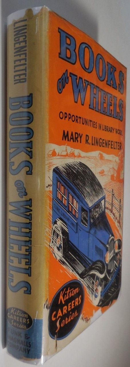 BOOKS ON WHEELS, by Mary R. Lingenfelter - 1943 [SIGNED]
