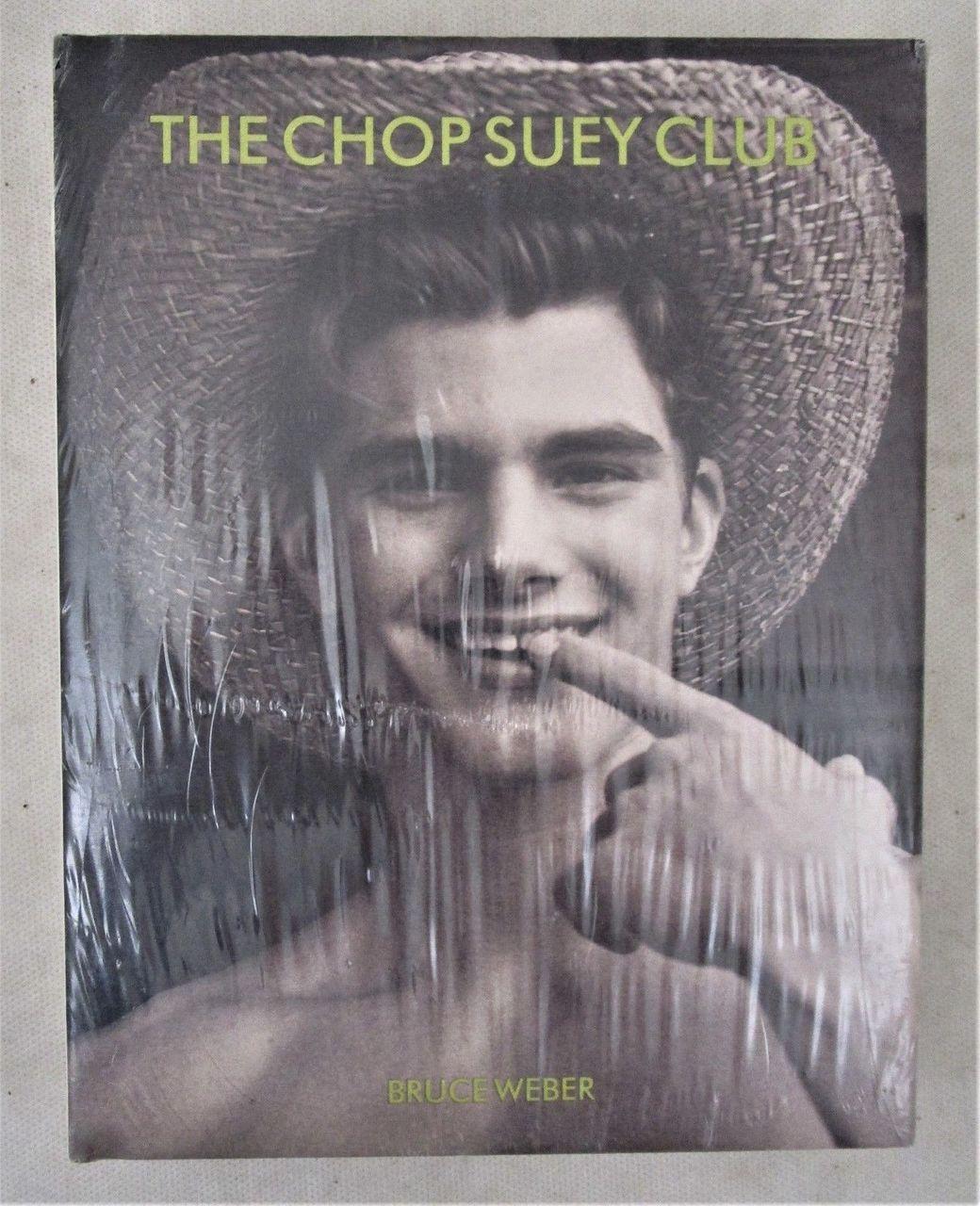 THE CHOP SUEY CLUB, by Bruce Weber - 1999 [STILL SEALED]