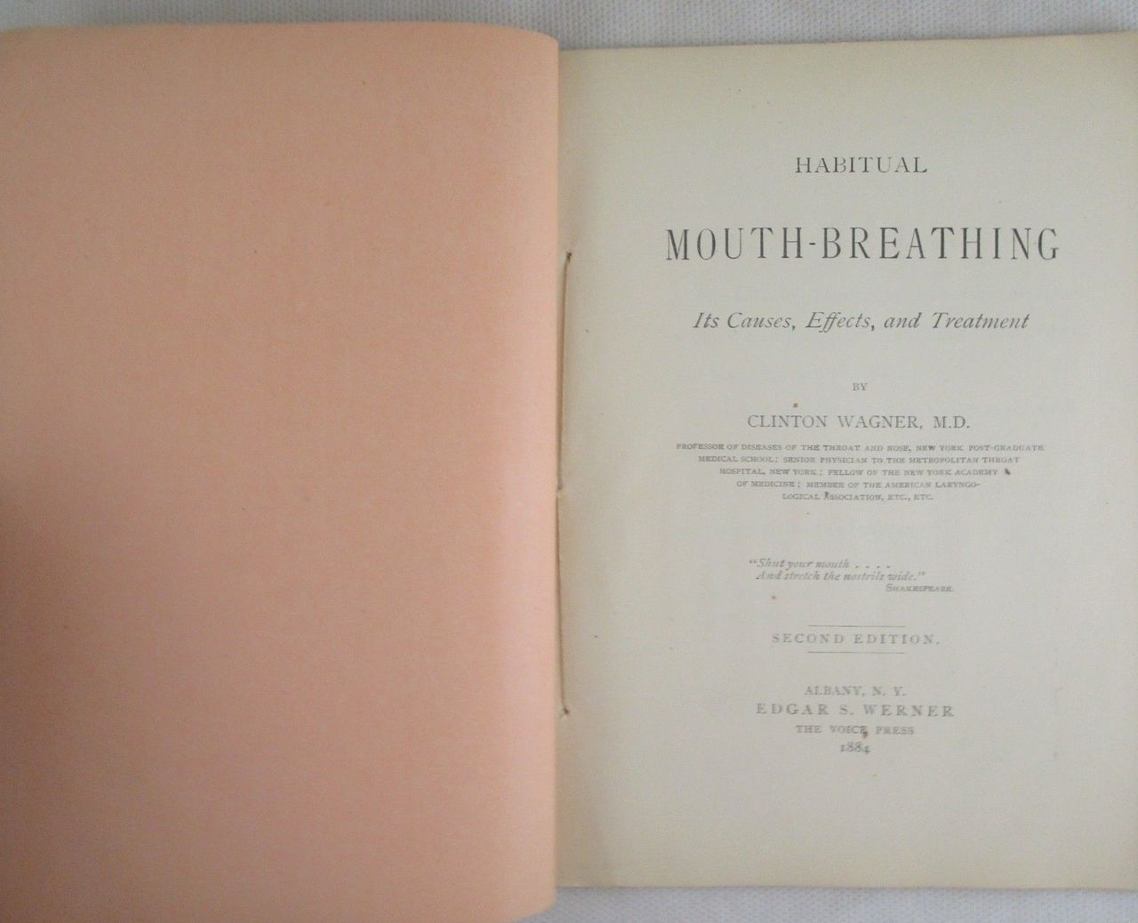 HABITUAL MOUTH-BREATHING: ITS CAUSES, EFFECTS & TREATMENT, by Clinton Wagner MD - 1884