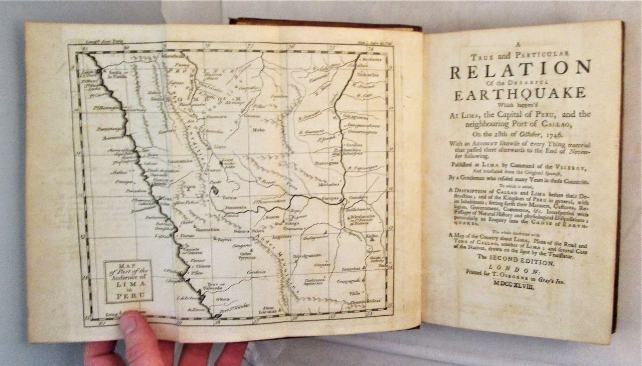A TRUE AND PARTICULAR RELATION OF THE DREADFUL EARTHQUAKE WHICH HAPPEN'D AT LIMA, THE CAPITAL OF PERU - 1748