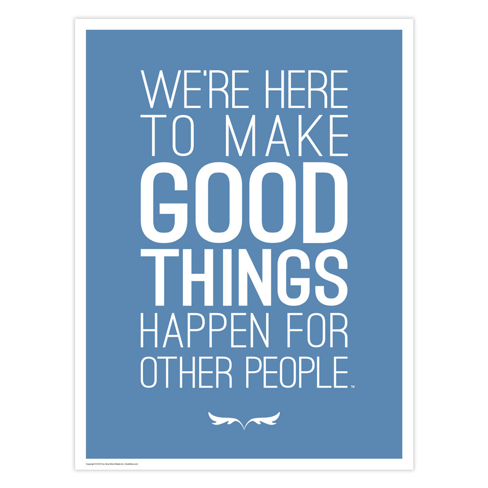 Make Good Things Happen 18 in. x 24 in. Poster (blue)