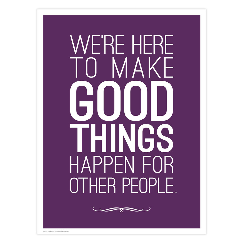 Make Good Things Happen 18 in. x 24 in. Poster (purple)