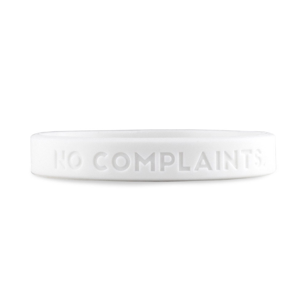 No Excuses, Drama, Complaints Wristbands (white)