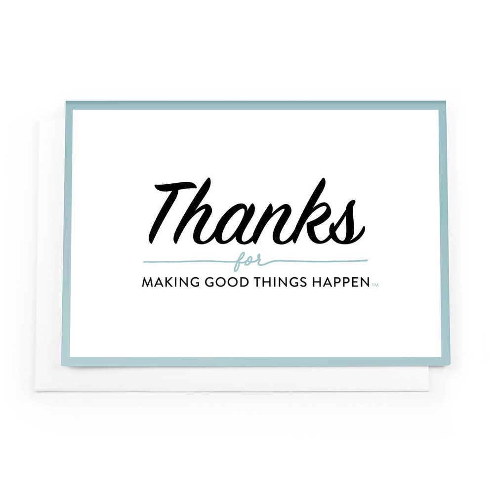 Thanks For Making Good Things Happen Cards (teal border)