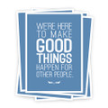 Make Good Things Happen 5 in. x 7 in. Prints - blue