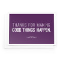 Thanks for Making Good Things Notecards (purple)