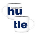Thanks for Your Hustle (14oz) - Big Blue