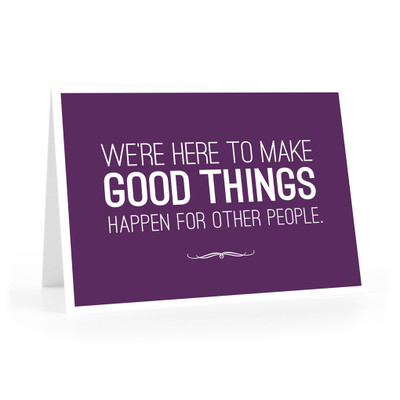 Make Good Things Happen Cards (We're here - purple)