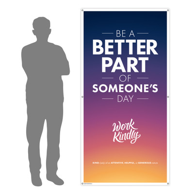 Work Kindly 3 ft. x 6 ft. Banner
