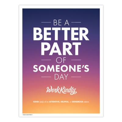 Work Kindly 18 in. x 24 in. Poster