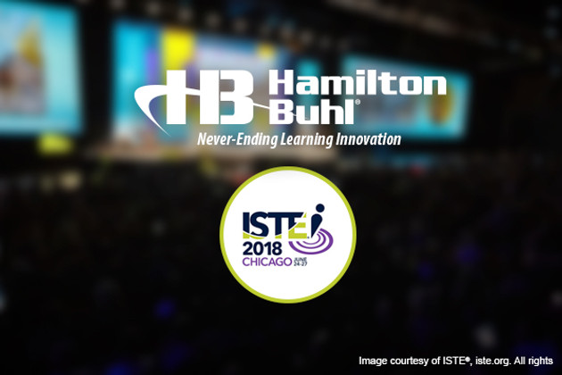 STEAM & STEM Education Expanded: ISTE 2018 with HamiltonBuhl®