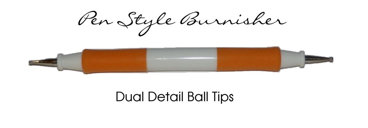 Burnisher , Ball Tip , Pen Style , orng-Brnshr